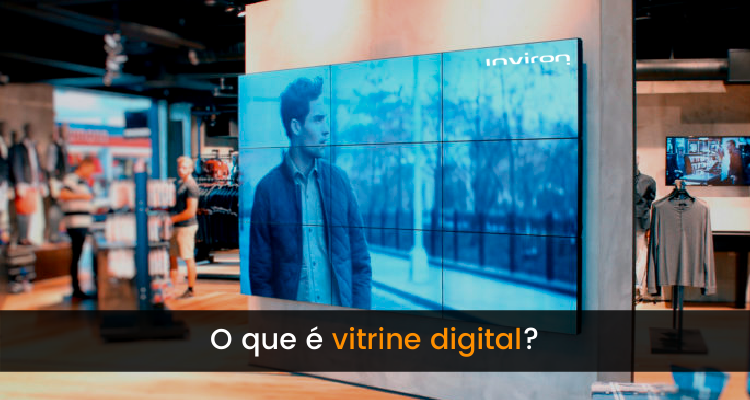 O que é vitrine digital? - Inviron